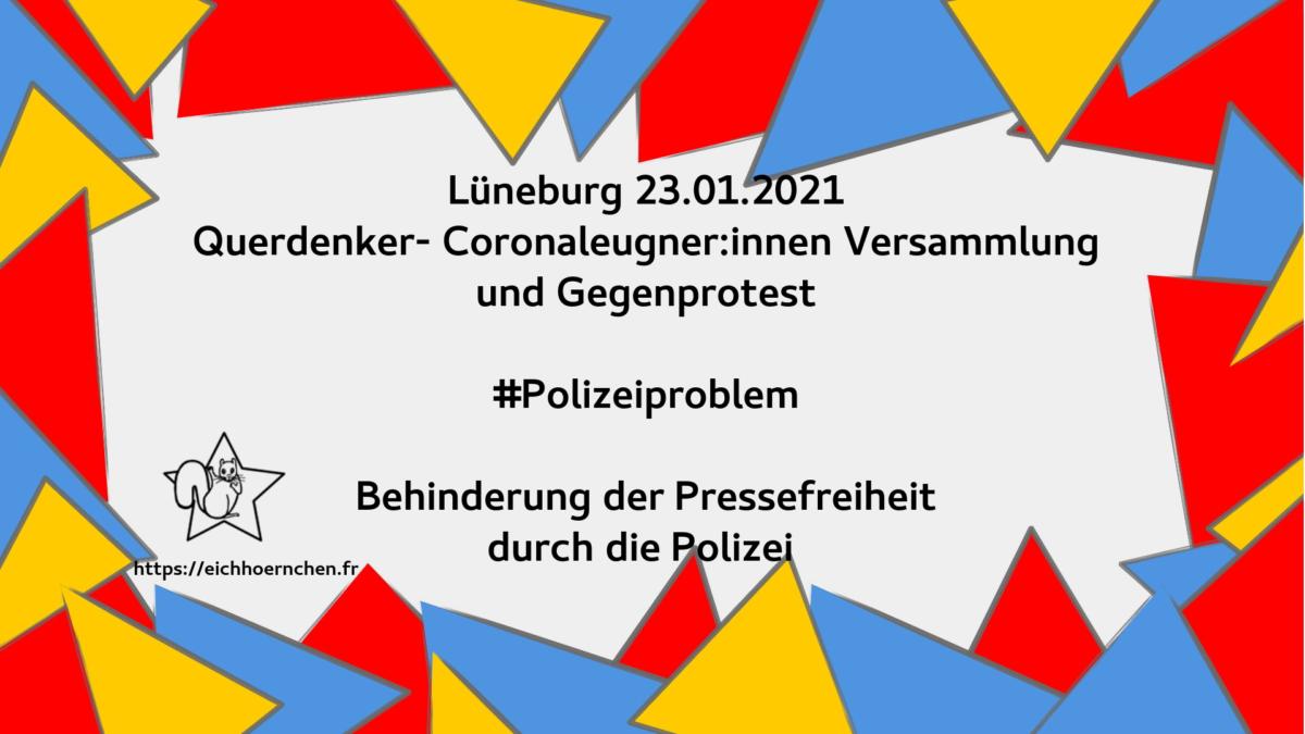 Lüneburg – Polizeiproblem behindert Pressefreiheit bei Versammlungen