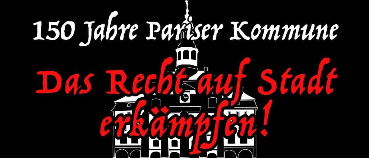 Redebeitrag von «Recht auf Stadt» zu 150 Jahre Pariser Kommune
